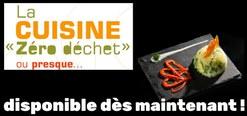 """La Cuisine """"zéro déchet"""" ... ou presque"""